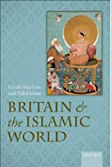 Britain and the Islamic World, 1558-1713 Kindle Edition