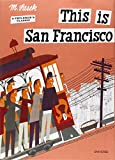 This is San Francisco: A Children's Classic (This is . . .) 画像