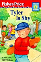 Tyler is Shy (All-star Readers)