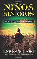Niños sin ojos/ Children without eyes: Un aterrador caso para Ethan Bush/ A scary affair for Ethan Bush