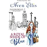 A Royal Shade of Blue (The Modern Royals Series) (Volume 1)