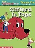 Clifford is tops (Phonics Fun Reading Program)