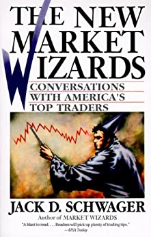 The New Market Wizards: Conversations with America's Top Traders by [Schwager, Jack D.]