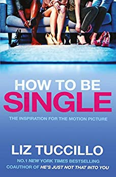 How to be Single by [Tuccillo, Liz]