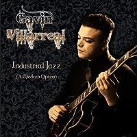 Industrial Jazz (A Modern Opera)【CD】 [並行輸入品]