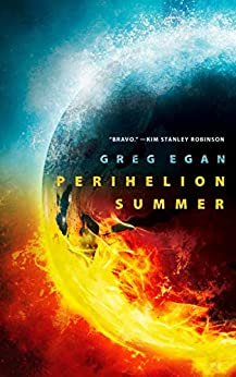 [Egan, Greg]のPerihelion Summer (English Edition)