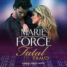 Fatal Fraud: Fatal Series, Book 16