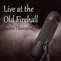 Live at the Old Firehall