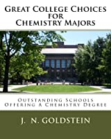 Great College Choices for Chemistry Majors