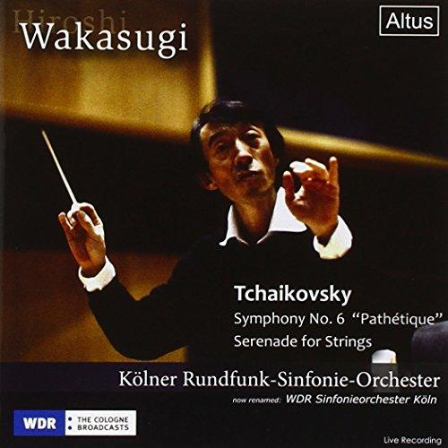 チャイコフスキー:交響曲第6番 ロ短調 「悲愴」 作品74、弦楽セレナーデ ハ長調 作品48 (Hiroshi Wakasugi / Tchaikovsky : Symphony No.6 ''Pathetique'', Serenade for Strings / Kolner Rundfunk-Sinfonie-Orchester)