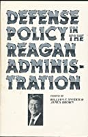 Defense Policy In The Reagan Administration