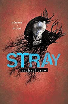 Stray by [Craw, Rachael]