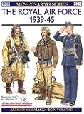 The Royal Air Force 1939-45 (Men-at-Arms)