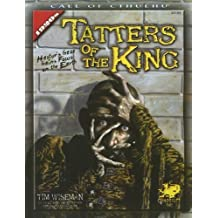 Tatters of the King: Hastur's Gaze Gains Brief Focus Upon the Earth (Call of Cthulhu Horror Roleplaying) by Tim Wiseman(2006-02-28)