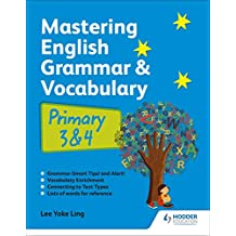 Mastering English Grammar and Vocabulary P3 and 4 (revised edition)