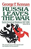 The Decision to Intervene: Soviet-American Relations, 1917-1920, Vol. 2