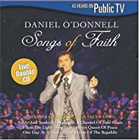 Songs of Faith by DANIEL O'donnell (2004-05-03)