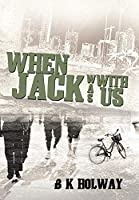 When Jack Was With Us