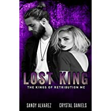 Lost King (The Kings Of Retribution MC Book 6)