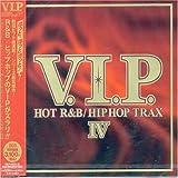 V.I.P. HOT R&B/ヒップホップ・トラックス 4