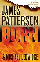 Burn: Library Edition (The Michael Bennett Novels)