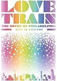 Love Train: The Sound of Philadelphia - Live [DVD] [Import]