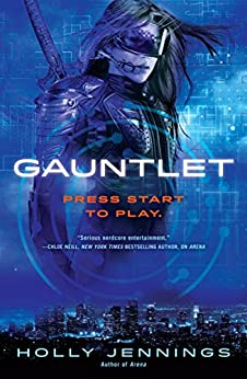 Gauntlet (Arena Book 2) by [Jennings, Holly]