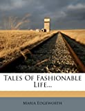 Tales of Fashionable Life...