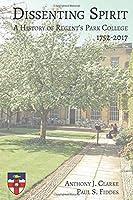 Dissenting Spirit: A History of Regent's Park College 1752-2017