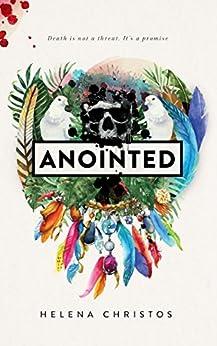[Christos, Helena]のAnointed (English Edition)