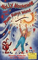 Molly Moonshine and the Tooth Fairy's Wand (Collins Yellow Storybooks)