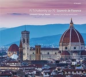P.I Tchaikovsky op-70 Souvenir de Florence