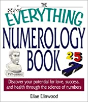 Everything Numerology Book (Everything Series)