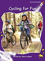 Cycling for Fun (Red Rocket Readers)