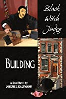 Black Witch Judge and Building: A Dual Novel