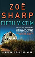 Fifth Victim (Charlie Fox Thrillers)