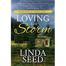 Loving the Storm (The Delaneys of Cambria Book 3)
