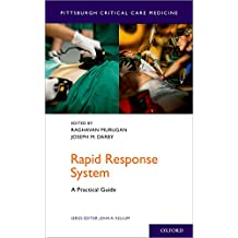 Rapid Response System: A Practical Guide (Pittsburgh Critical Care Medicine) (English Edition)