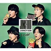 Junkfood Junction(初回生産限定盤B)(DVD付)(特典なし)
