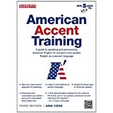 American Accent Training: A Guide to Speaking and Pronouncing American English for Everyone Who Speaks English as a Second Language. (English Edition)