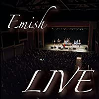 Emish Live