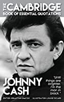 Johnny Cash - The Cambridge Book of Essential Quotations