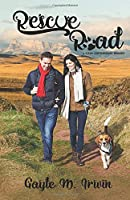 Rescue Road: A Clean, Contemporary Pet Rescue Romance