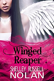Winged Reaper (The Reaper Series Book 2) by [Nolan, Shelley Russell]