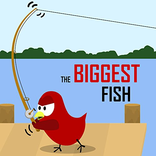 Children's Book: The Biggest Fish [Bedtime Stories for Kids] (English Edition)の詳細を見る