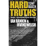 Hard Truths (Ian Rankin & Irvine Welsh) (Hard Truths (Cross-examining crime writers)) (English Edition)