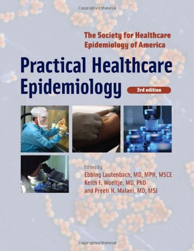 Download Practical Healthcare Epidemiology 0226471020