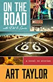 On The Road with Del & Louise: A Novel in Stories (English Edition)