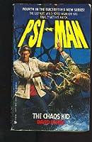 The Chaos Kid (Psi-Man, No. 4)