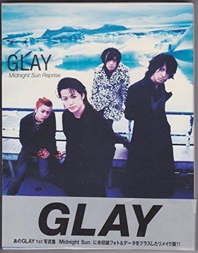 GLAY―Midnight Sun Repriseの詳細を見る